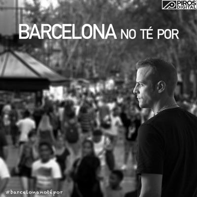 Barcelona No Té Por - Single - Alex Casademunt