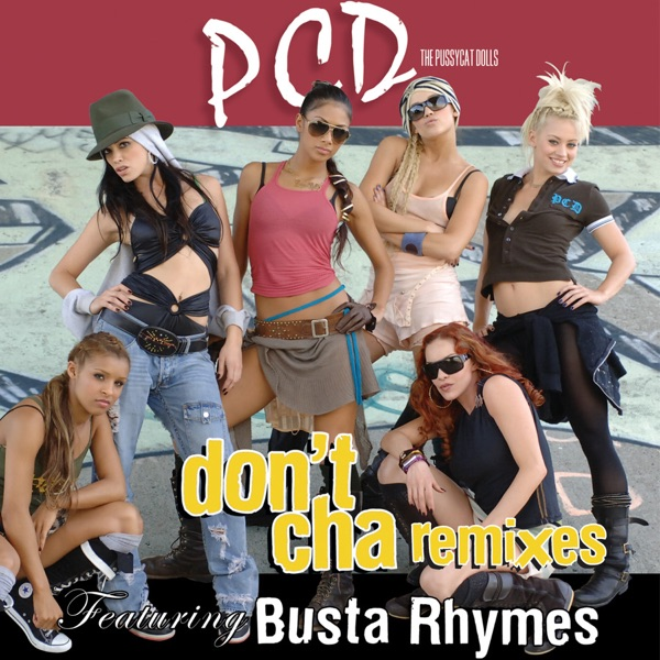 Don't Cha (Remixes) - EP