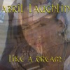 Like a Dream - Single, Abril Laughlin