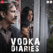 Vodka Diaries (Original Motion Picture Soundtrack) - EP