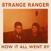 Strange Ranger - I Want It to Be Dark