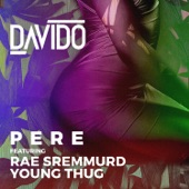 Pere (feat. Rae Sremmurd & Young Thug) - Single