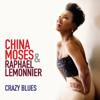 China Moses & Raphaël Lemonnier - Crazy Blues Grafik