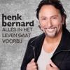 Alles In Het Leven Gaat Voorbij - Henk Bernard mp3
