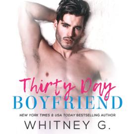 Thirty Day Boyfriend (Unabridged) audiobook