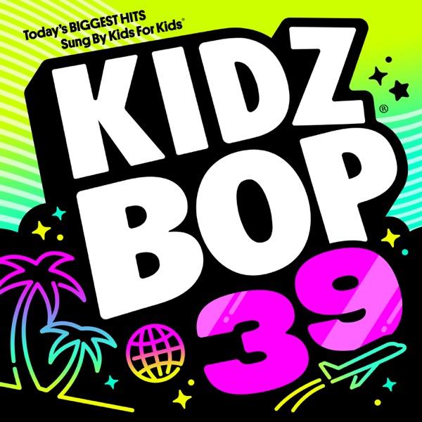 KIDZ BOP Kids - KIDZ BOP 39 album wiki, reviews