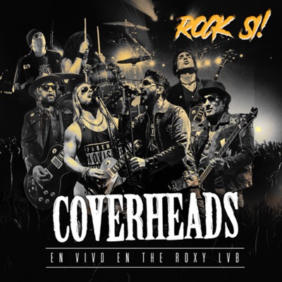 Rock-Si (En Vivo en The Roxy Lvb) - Coverheads