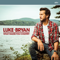 Sunrise, Sunburn, Sunset - Luke Bryan lyrics