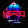 Me & You (Remixes) - EP, Nero