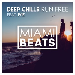 Run Free feat IVIE Single