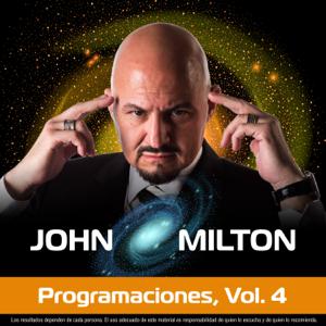 John Milton - Programaciones, Vol. 4