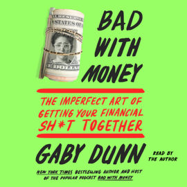 Bad with Money (Unabridged) audiobook