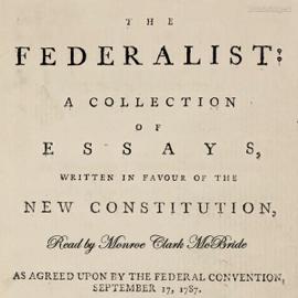 The Federalist Papers (Unabridged) audiobook
