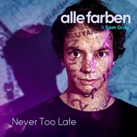 Image result for never too late alle farben