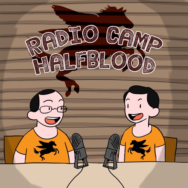 Radio Camp Half Blood A Percy Jackson Read A Long Podcast By