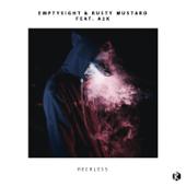 Reckless (feat. A2k) - Emptysight & Rusty Mustard