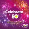 Joe - Celebrate the 80's - Various Artists
