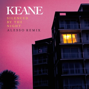 Silenced By the Night (Alesso Remix) - Single