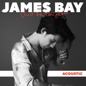 Just for Tonight (Acoustic) - Single Mp3 Download