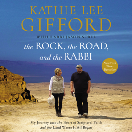 The Rock, the Road, and the Rabbi - Kathie Lee Gifford MP3 Download