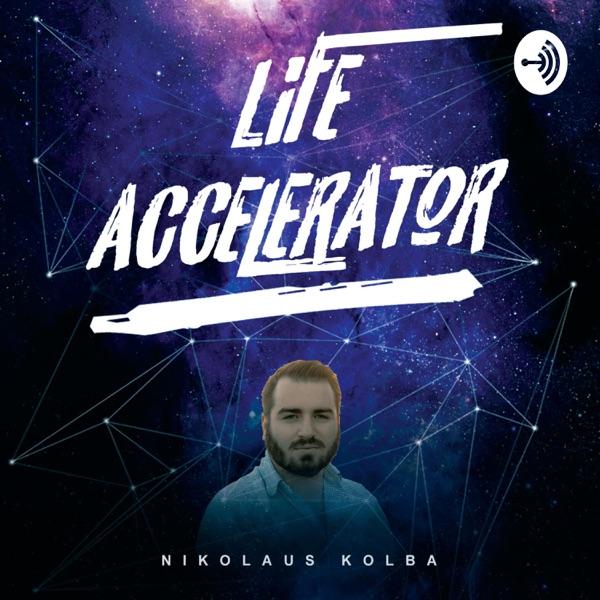 Life Accelerator Podcast
