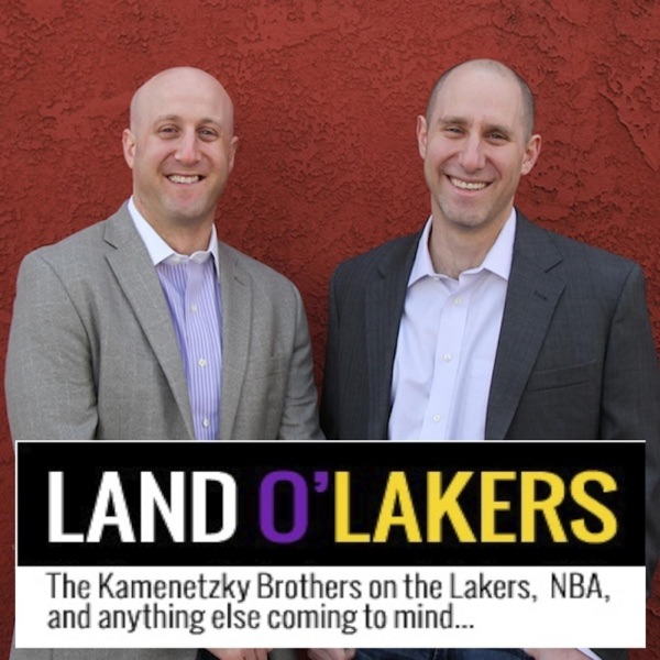 The Land O'Lakers Podcast by the Kamenetzky Brothers