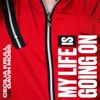 My Life Is Going On (Cecilia Krull vs. Gavin Moss) - Single