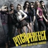 Various Artists - Pitch Perfect (Original Motion Picture Soundtrack) Album