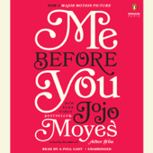 Me Before You: A Novel (Unabridged)