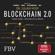 Julian Hosp - Blockchain 2.0 - einfach erklärt - mehr als nur Bitcoin: Gefahren und Möglichkeiten aller 100 innovativsten Anwendungen durch Dezentralisierung, Smart Contracts, Tokenisierung und Co. einfach erklärt