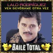 Ven Devórame Otra Vez - Lalo Rodríguez