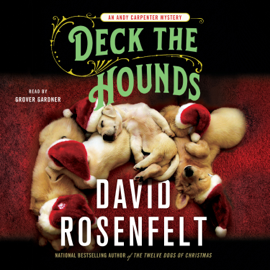 Deck the Hounds: An Andy Carpenter Mystery, Book 18 (Unabridged) audiobook