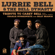 Woman in Trouble - Lurrie Bell & The Bell Dynasty