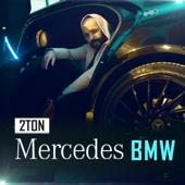 Mercedes-Bmw - 2Ton