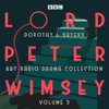 Dorothy L. Sayers - Lord Peter Wimsey: BBC Radio Drama Collection, Volume 3: Four BBC Radio 4 Full-cast Dramatisations (Original Recording)  artwork