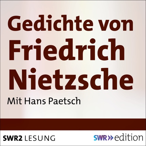 Audio Gedichte Von Friedrich Nietzsche By Friedrich