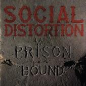 Social Distortion - No Pain No Gain