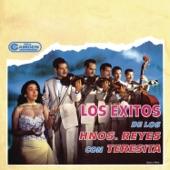 Los Hermanos Reyes - La Barca (with Teresita)