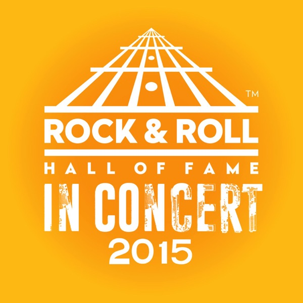 Various Artists - The Rock & Roll Hall of Fame: In Concert 2015 (Live)