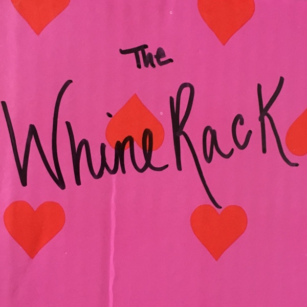 TheWhineRack