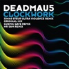 Clockwork, deadmau5