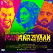 Manmarziyaan (Original Motion Picture Soundtrack)-Amit Trivedi
