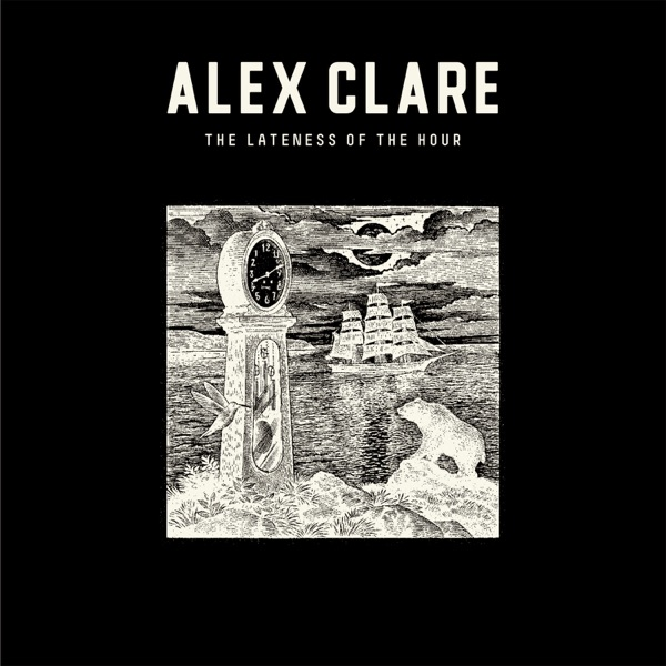 The Lateness of the Hour (Deluxe Edition)
