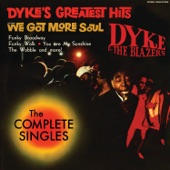 Dyke & The Blazers - Let A Woman Be A Woman - Let A Man Be A Man