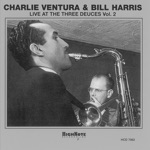 Charlie Ventura & Bill Harris - Eleven Sixty