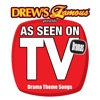Drew s Famous Presents As Seen On TV Drama Theme Songs