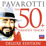 Pavarotti: The 50 Greatest Tracks - Luciano Pavarotti - Luciano Pavarotti