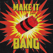 Make It Bang (Extended Mix)