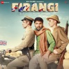 Firangi (Original Motion Picture Soundtrack) - EP