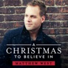 A Christmas To Believe In - Single, Matthew West